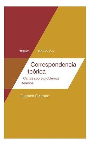 Correspondencia teórica. Cartas sobre problemas literarios