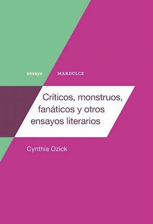 Críticos, monstruos, fanáticos y otros
