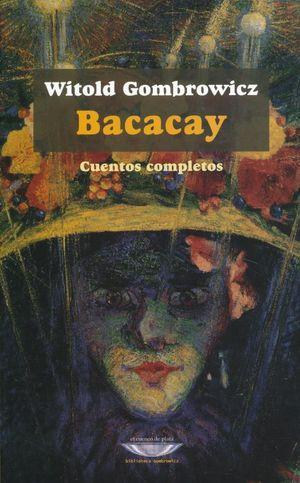 BACACAY. CUENTOS COMPLETOS