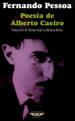 POESIA DE ALBERTO CAEIRO