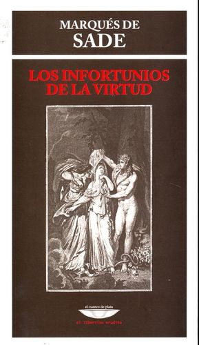 INFORTUNIOS DE LA VIRTUD, LOS