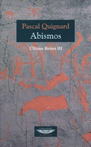 ABISMOS. ULTIMO REINO III
