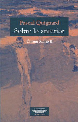 SOBRE LO ANTERIOR. ULTIMO REINO II