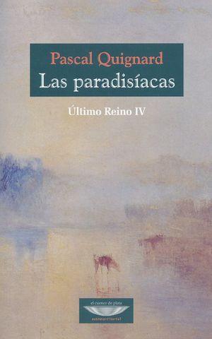 PARADISIACAS, LAS. ULTIMO REINO IV