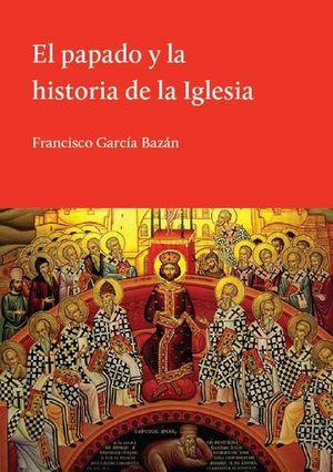 El papado y la historia de la iglesia