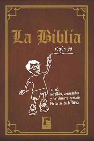BIBLIA SEGUN YO, LA / PD.