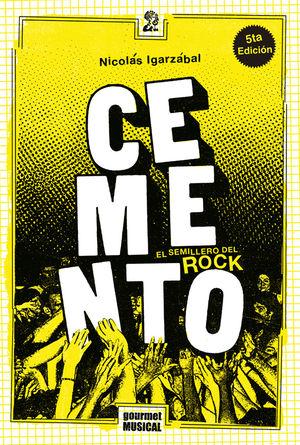 Cemento. El semillero del rock