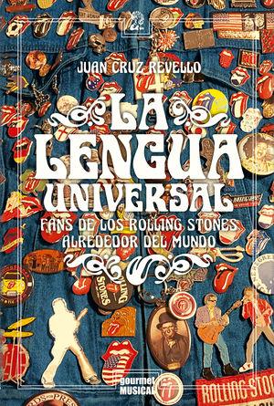 La lengua universal. Fans de los Rolling Stones alrededor del mundo