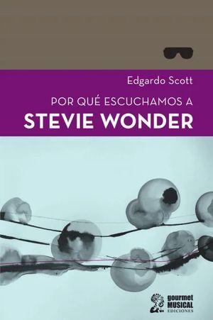 Por qué escuchamos a Stevie Wonder