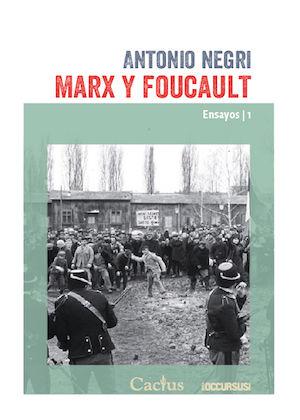 Marx y Foucault. Ensayos 1