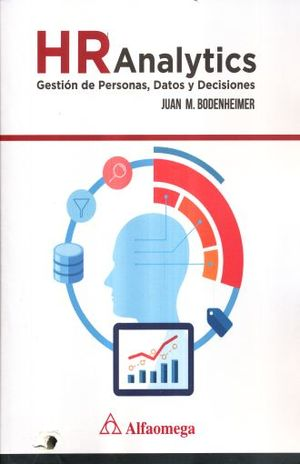 HR ANALYTICS GESTION DE PERSONAS DATOS Y DECISIONES