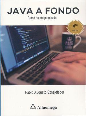 JAVA A FONDO. Curso de programación / 4 ed.
