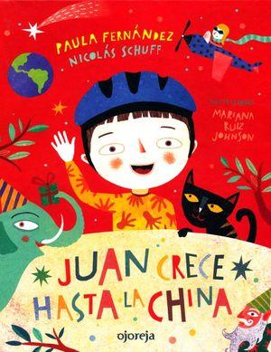Juan crece hasta la china / Pd.