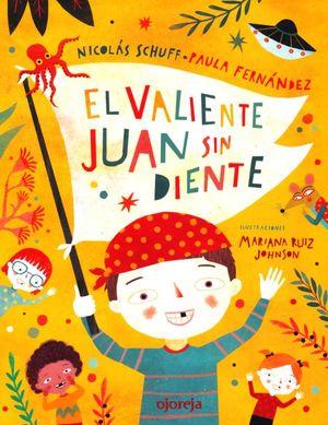 El valiente Juan sin diente / Pd.
