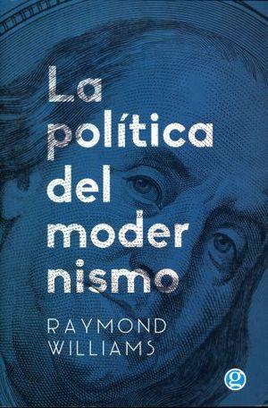 POLITICA DEL MODERNISMO, LA
