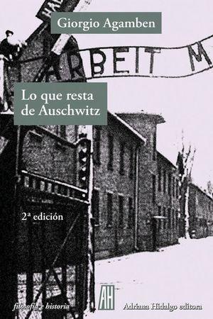 Lo que resta de Auschwitz