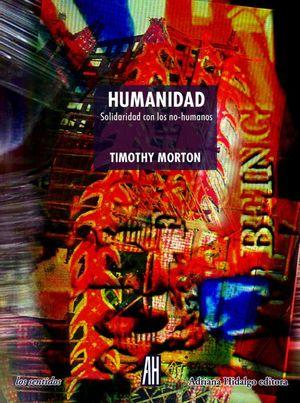Humanidad. Solidadridad con los no-humanos