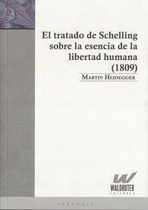 El tratado de Schelling sobre la esencia de la libertad humana (1809)
