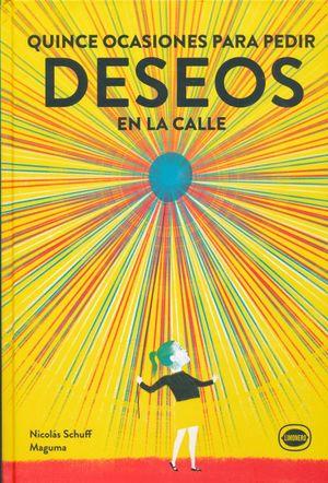 QUINCE OCASIONES PARA PEDIR DESEOS EN LA CALLE / PD.
