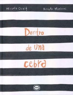 DENTRO DE UNA CEBRA / PD.