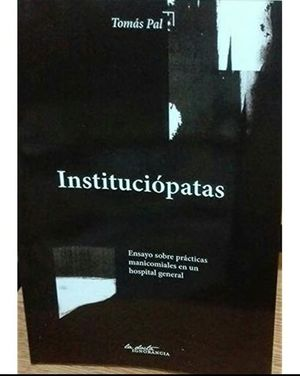 Instituciópatas