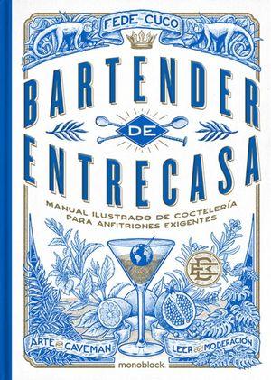 Bartender de Entrecasa / 2 ed. / pd.