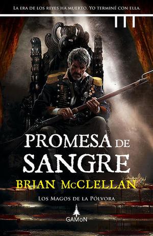 Los magos de la pólvora / Promesa de sangre / vol. 1 / pd.