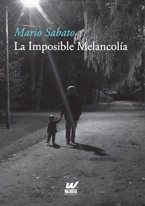 La imposible melancolía