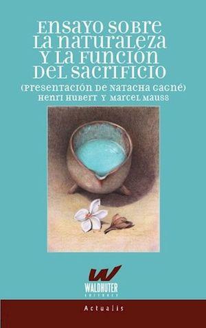Ensayo sobre la naturaleza y la función del sacrificio