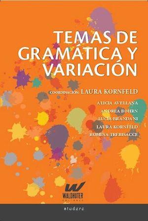 Temas de gramática y variación