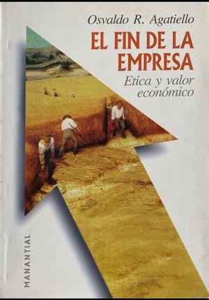 El fin de la empresa. Ética y valor económico