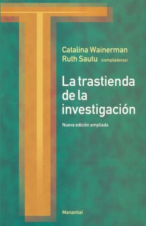 TRASTIENDA DE LA INVESTIGACION, LA