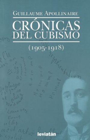 CRONICAS DEL CUBISMO (1905 - 1918)