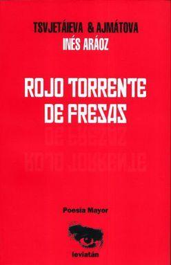ROJO TORRENTE DE FRESAS (EDICION BILINGUE)
