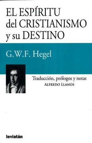 ESPIRITU DEL CRISTIANISMO Y SU DESTINO, EL