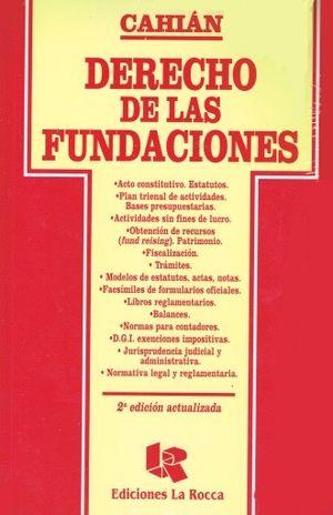 DERECHO DE LAS FUNDACIONES / 2 ED.