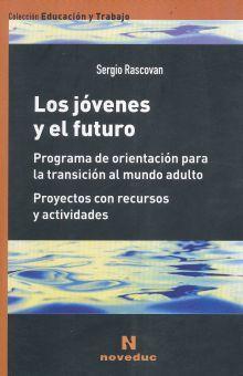 JOVENES Y EL FUTURO, LOS