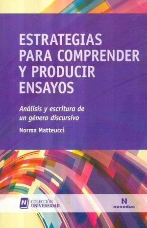 ESTRATEGIAS PARA COMPRENDER Y PRODUCIR ENSAYOS