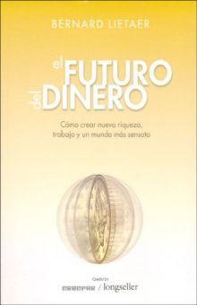 FUTURO DEL DINERO, EL
