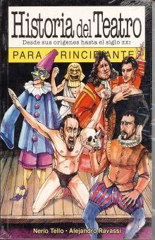 HISTORIA DEL TEATRO DESDE SUS ORIGENES HASTA EL SIGLO XXI PARA PRINCIPIANTES