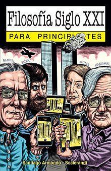 FILOSOFIA SIGLO XXI PARA PRINCIPIANTES
