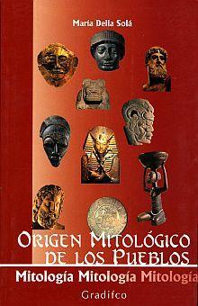 ORIGEN MITOLOGICO DE LOS PUEBLOS