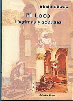 LOCO, EL / LAGRIMAS Y SONRISAS