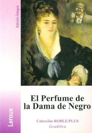 PERFUME DE LA DAMA DE NEGRO, EL