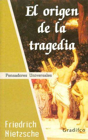 El origen de la tragedia