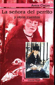 SEÑORA DEL PERRITO Y OTROS CUENTOS, LA