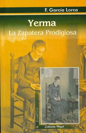 Yerma / La zapatera prodigiosa