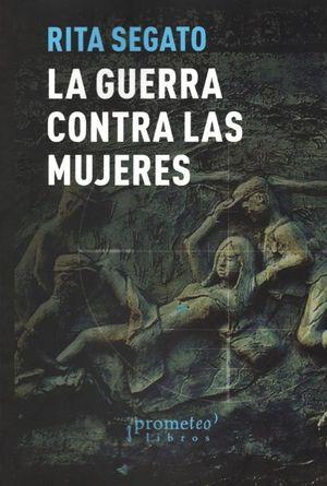 GUERRA CONTRA LAS MUJERES, LA / 2 ED.