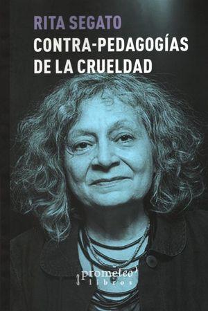 CONTRA - PEDAGOGIAS DE LA CRUELDAD