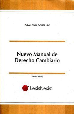 NUEVO MANUAL DE DERECHO CAMBIARIO / 3 ED.